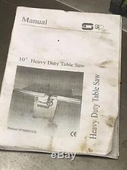Sip 10 Heavy Duty Table Saw 240v Comprend Tous Les Guides Et Brochures